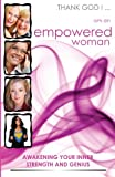 img - for Thank God I, Am an Empowered Woman: Awakening Your Inner Strength and Genius book / textbook / text book