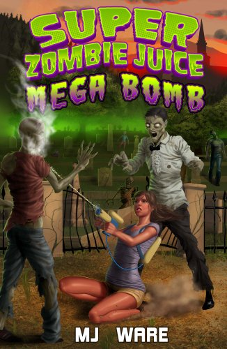 Merry Christmas From KND! Here's Your Kindle Daily Deal For December 25  MJ Ware's Super Zombie Juice Mega Bomb – Great Download For New Kindles!
