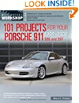 101 Projects for Your Porsche 911 996...