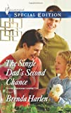 img - for The Single Dad's Second Chance (Harlequin Special Edition\Those Engaging) book / textbook / text book