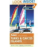 Fodor's In Focus Turks & Caicos Islands (Travel Guide)
