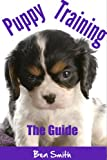 Puppy Training: The Guide