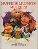 Muppets! Muppets! Muppets!: The Best Of Muppet Magazine (Jim Henson's Muppets)