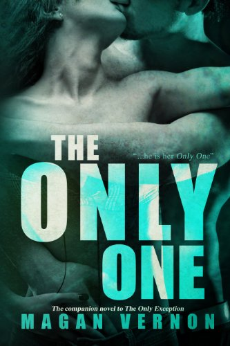 The Only One by Magan Vernon