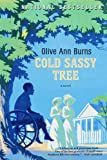 Cold Sassy Tree (Turtleback School & Library Binding Edition) (0808598732) by Burns, Olive Ann