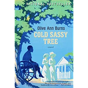 the experience of olive ann burns in the novel cold sassy tree An analysis of the novel cold sassy tree by olive ann burns 845 words 2 pages the experience of olive ann burns in the novel cold sassy tree 1,012 words 2 pages.
