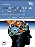 Theories of Counseling and Psychotherapy: Systems, Strategies, and Skills (4th Edition) [Paperback]