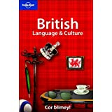 British Language and Culture (Lonely Planet Language Reference)by David Else