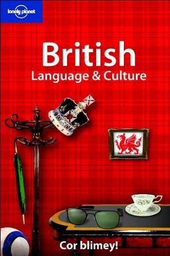 British Language and Culture (Lonely Planet Language Reference)