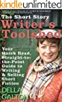 The Short Story Writer's Toolshed: Yo...