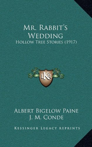 Mr. Rabbit's Wedding: Hollow Tree Stories (1917)