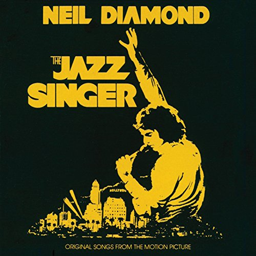Neil Diamond - The Jazz Singer - Original Songs From The Motion Picture - Zortam Music