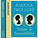 Sense & Sensibility (       UNABRIDGED) by Joanna Trollope Narrated by Rachael Stirling