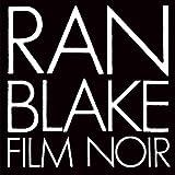 Film Noir by Ran Blake