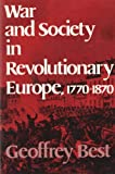 War and Society in Revolutionary Europe, 1770-1870