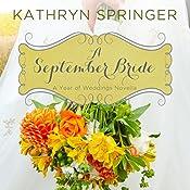 A September Bride: A Year of Weddings Novella, Book 10 | Kathryn Springer
