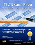 img - for ITIL V3 Exam Prep Questions, Answers, & Explanations: 800+ ITIL Foundation Questions with Detailed Solutions: 1 of Scordo, Mr Christopher on 06 November 2009 book / textbook / text book