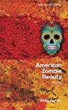 img - for American Zombie Beauty (American Storytellers) (Volume 1) book / textbook / text book