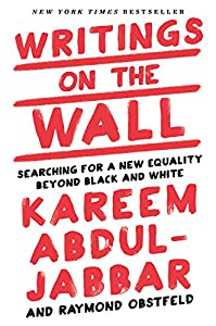 Writings on the Wall: Searching for a Equality Beyond Black and White by Time