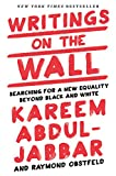 img - for Writings on the Wall: Searching for a New Equality Beyond Black and White book / textbook / text book