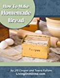 img - for How To Make Homemade Bread book / textbook / text book