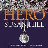 Hero: A Simon Serrailler Short Story