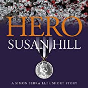 Hero: A Simon Serrailler Short Story | Susan Hill