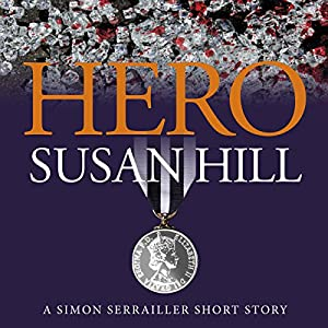 Hero: A Simon Serrailler Short Story Audiobook