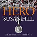 Hero: A Simon Serrailler Short Story (Kindle…