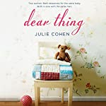 Dear Thing | Julie Cohen