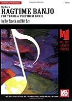 Ragtime Banjo For Tenor Or Plectrum Banjo (Archive Edition)