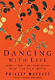 Dancing With Life: Buddhist insights for finding meaning and joy in the face of suffering