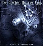 echange, troc Electric Hellfire Club - Electronomicon