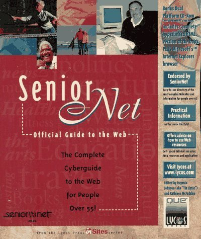 seniornets-official-guide-to-the-web-lycos-press-insites-series-by-johnson-eugenia-mcfadden-kathleen
