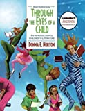 img - for Through the Eyes of a Child: An Introduction to Children's Literature (8th Edition) (MyEducationKit Series) by Norton, Donna E., Norton, Saundra 8th (eighth) edition [Hardcover(2010)] book / textbook / text book