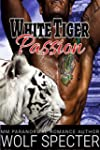 White Tiger Passion: (A MM Gay White...