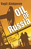 img - for Oil of Russia: Past, Present & Future book / textbook / text book