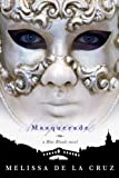 Masquerade (Blue Bloods, Book 2) (1423101278) by Melissa De La Cruz