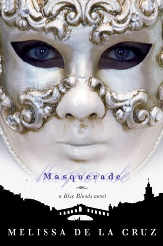 Cover of Masquerade (Blue Bloods, Book 2)