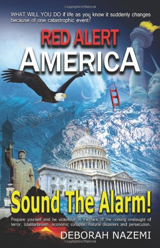 Red Alert America, Sound the Alarm!
