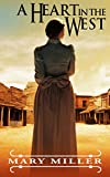 Romance: Mail Order Bride: A Heart in the West (Clean Billionaire Western Romance) (Christian Historical Romance Short Stories)