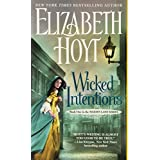 Wicked Intentionsby Elizabeth Hoyt