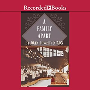 A Family Apart: The Orphan Train Adventures, Book 1 | [Joan Lowery Nixon]