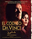 img - for El Codigo Da Vinci / The Da Vinci Code Illustrated Screenplay: La Pelicula: Detras De Las Escenas De La Pelicula / Behind the Scenes of the Major ... (Planeta Internacional) (Spanish Edition) book / textbook / text book