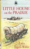 Little House on the Prairie (Isis Large Print for Children Windrush)