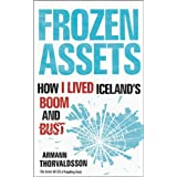 Frozen Assets: How I Lived Iceland's Boom and Bustby Armann Thorvaldsson