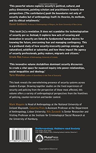 The Anthropology of Security: Perspectives from the Frontline of Policing, Counter-terrorism and Border Control (Anthropology, Culture and Society)