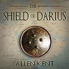 The Shield of Darius Hörbuch von Allen Kent Gesprochen von: Theodore Copeland