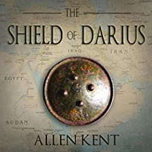 The Shield of Darius Audiobook by Allen Kent Narrated by Theodore Copeland