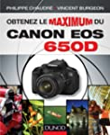 Obtenez le maximum du Canon EOS 650D